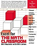 Hazlett, Bill: Excel for the Math Classroom (Excel for Professionals series)