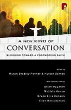 A New Kind Of Conversation by Myron Bradley…