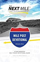The Next Mile - Mile Post Devotional (The…
