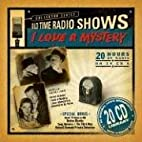 Old Time Radio Shows: I Love A Mystery by…