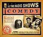Old Time Radio Shows: Comedy by Radio…