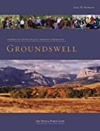 Groundswell: Stories of Saving Places,…