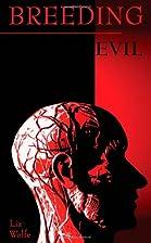 Breeding Evil (Parker Investigation series)…