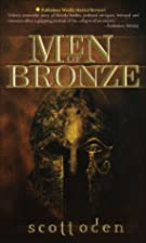 Men of Bronze by Scott Oden