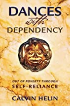 Dances with Dependency: Out of Poverty…