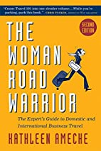 The Woman Road Warrior, 2nd Edition: The…