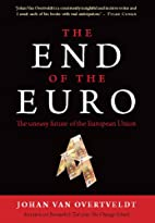 The End of the Euro: The Uneasy Future of…