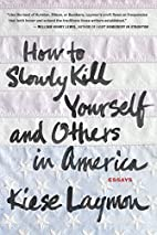 How to Slowly Kill Yourself and Others in…