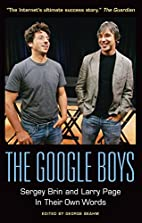 The Google Boys: Sergey Brin and Larry Page…