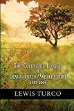 Turco, Lewis: The Collected Lyrics of Lewis Turco / Wesli Court