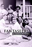 Turco, Lewis: FANTASEERS: A BOOK OF MEMORIES