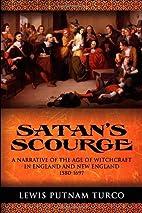 Satan's Scourge by Lewis Putnam Turco