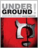 Peet, Preston: Underground!: The Disinformation Guide to Ancient Civilizations, Astonishing Archaeology And Hidden History