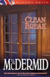McDermid, Val: Clean Break
