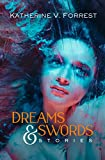Not Available: Dreams and Swords