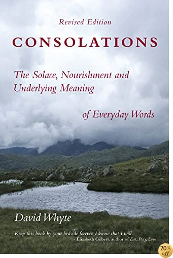 TConsolations: The Solace, Nourishment and Underlying Meaning of Everyday Words