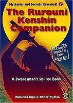 The Rurouni Kenshin Companion:The Unoffical…