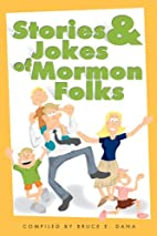 Stories and Jokes of Mormon Folks by Bruce…