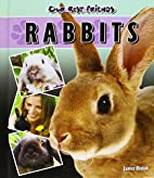 Rabbits (Our Best Friends) by Janice Biniok