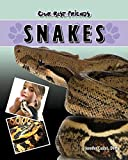 Coates, Jennifer: Snakes (Our Best Friends)