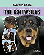 The Rottweiler (Our Best Friends) by Janice…