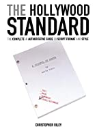 The Hollywood Standard: The Complete and…