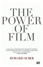 The Power of Film by Howard Suber