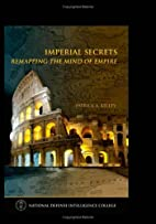 Imperial Secrets: Remapping the Mind of…