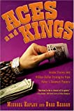 Kaplan, Michael: Aces And Kings: Inside Stories And Million-dollar Strategies From Poker's Greatest Players