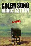 Marc Estrin: Golem Song