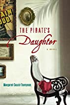 The Pirate's Daughter by Margaret…