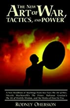 New Art of War, Tactics, and Power: A New…