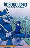 Lofficier, Randy: Robonocchio (en espanol) (Spanish Edition)