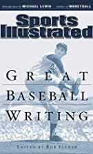 Great Baseball Writing (Sports Illustrated)…