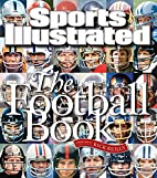 Sports Illustrated: The Football Book by Rob…