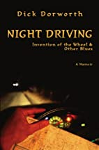 Night Driving: Invention of the Wheel and…