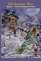 The Ice Shadows of Arna (The Snowtear Wars,…