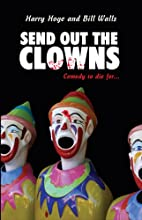 Send Out the Clowns by Bill Walls
