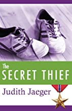 The Secret Thief by Judith Jaeger
