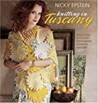 Nicky Epstein Knitting in Tuscany by Nicky…