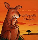 Jimenez Rioja, Alberto: La Pequena Canguro/The Little Kangaroo