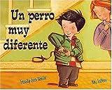 Harris, Dorothy Joan: Un Perro Muy Diferente (Spanish Edition)