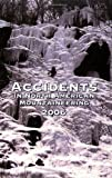 Williamson, Jed: Accidents in North American Mountaineering 2006