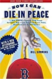 Simmons, Bill: Now I Can Die in Peace: How Espn's Sports Guy Found Salvation, With a Little Help from Nomar, Pedro, Shawshank and the 2004 Red Sox