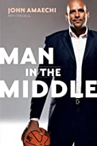 Man in the Middle by John Amaechi