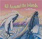 All Around the Islands by Vera Arita