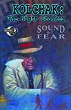 Dawidziak, Mark: Kolchak The Night Stalker: Sound of Fear