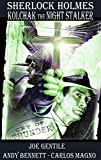 Gentile, Joe: Sherlock Holmes & Kolchak The Night Stalker: Cry Of Thunder