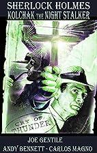 Sherlock Holmes & Kolchak The Night Stalker:…