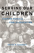 Serving Our Children: Charter School And The…